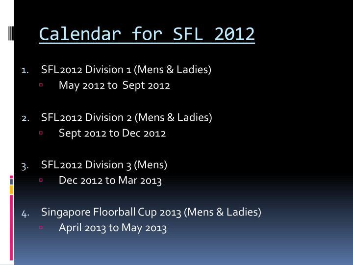 Calendar for SFL 2012