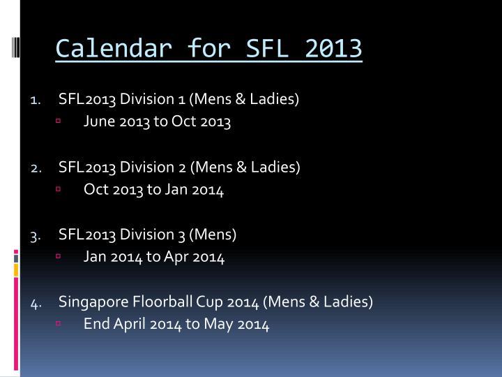 Calendar for SFL 2013