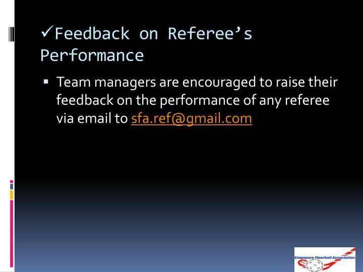 Feedback on Referee's Performance