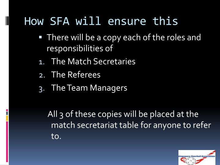 How SFA will ensure this