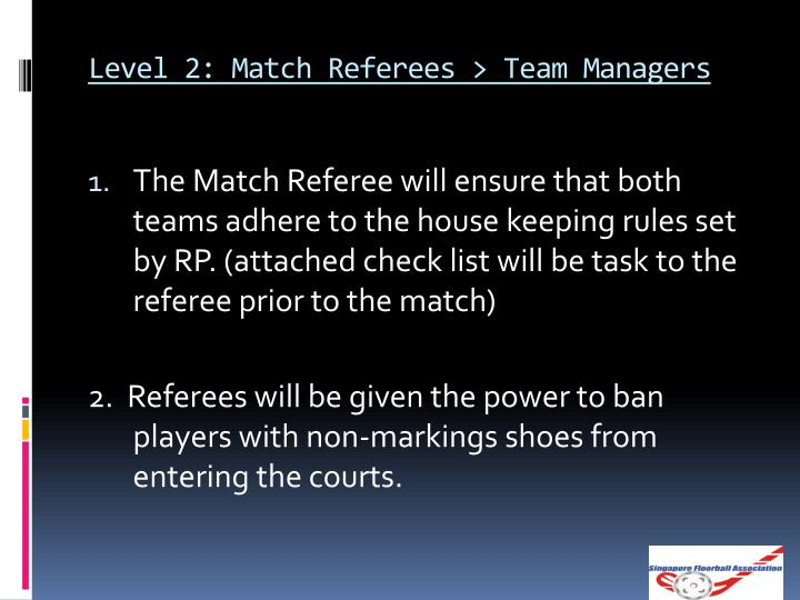 Level 2: Match Referees > Team Managers