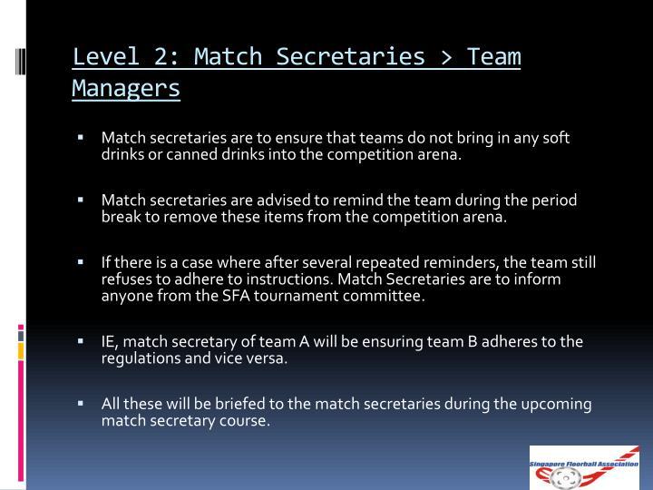 Level 2: Match Secretaries > Team Managers