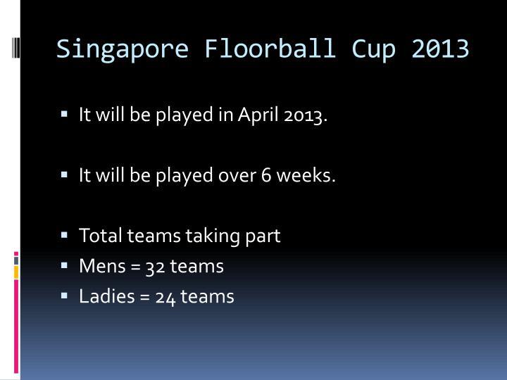 Singapore Floorball Cup 2013
