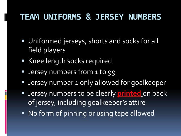 TEAM UNIFORMS & JERSEY NUMBERS