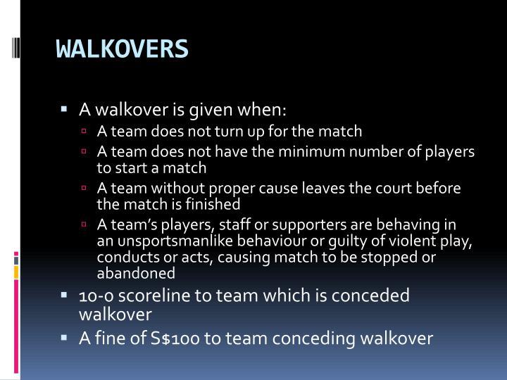WALKOVERS