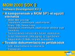 mom 2000 sdk 2 software development kit 2