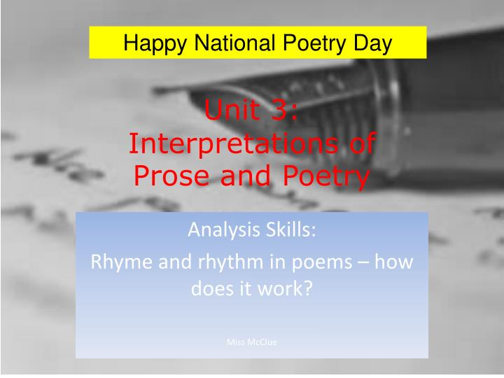 an analysis of poetry unit This list of poetry about analysis is made of poetrysoup member poems read short, long, best, famous, and modern examples of analysis poetry this poetic blurb not meant to annoy divulging, when just a whippersnapper boy me late mum and octogenarian pop agreed without questioning why.