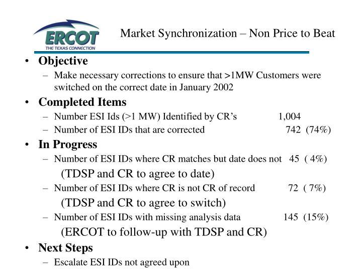 Market Synchronization – Non Price to Beat
