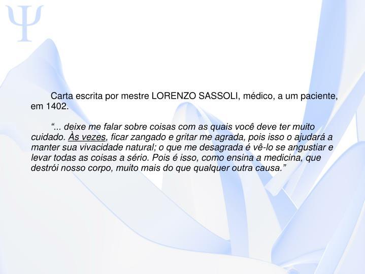 Carta escrita por mestre LORENZO SASSOLI, médico, a um paciente, em 1402.