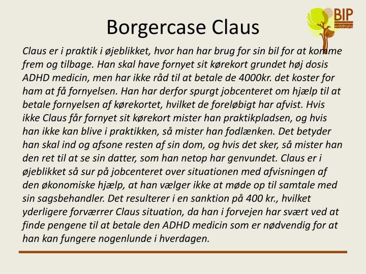 Borgercase Claus