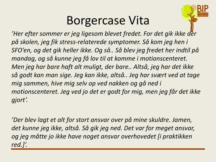 Borgercase Vita