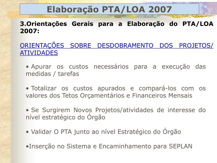 Elaboração PTA/LOA 2007