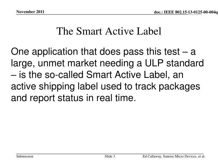 The smart active label