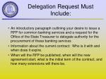 delegation request must include