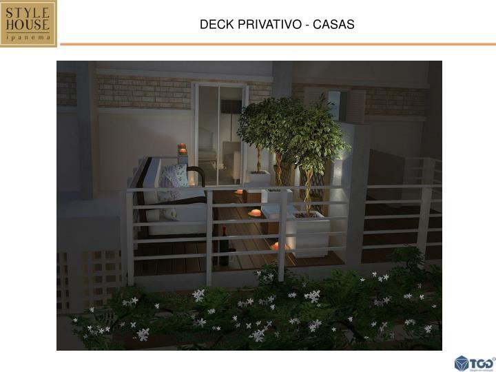 DECK PRIVATIVO - CASAS