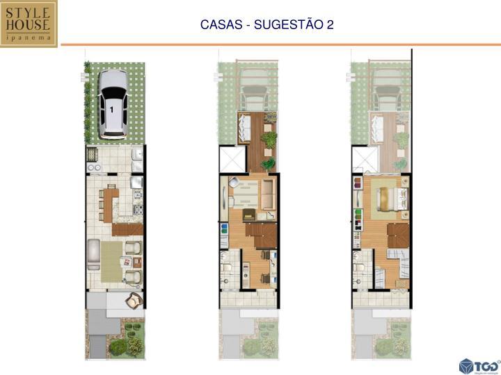 CASAS - SUGESTÃO 2