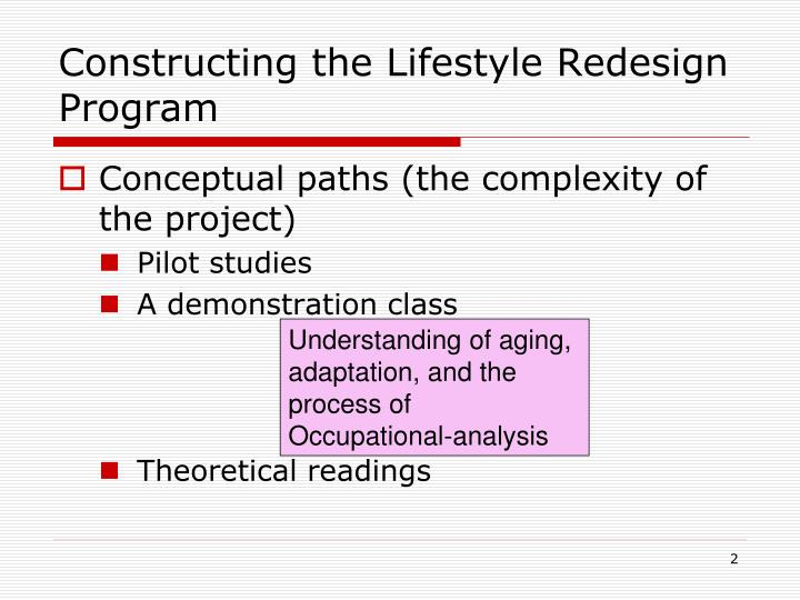 Constructing the lifestyle redesign program