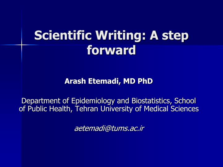 scientific writing a step forward n.