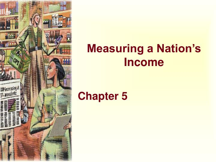 measuring a nation s income n.