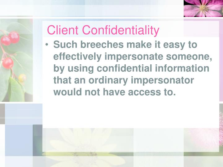 Client Confidentiality