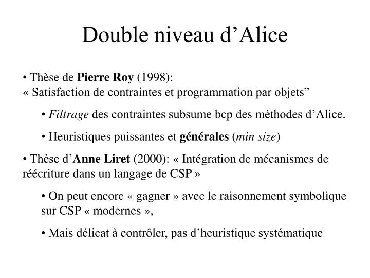 Double niveau d'Alice