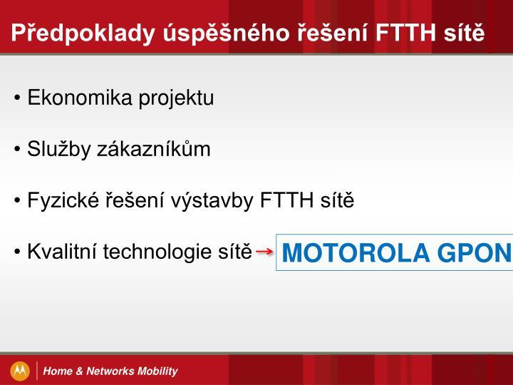 Předpoklady úspěšného řešení FTTH sítě