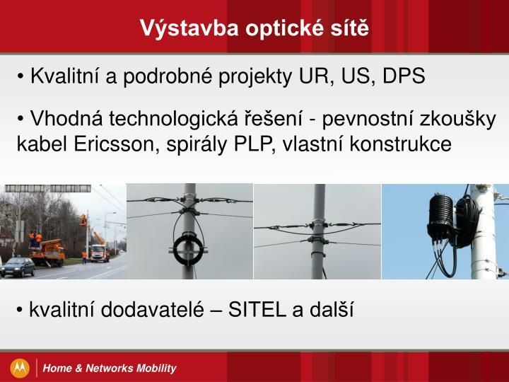 Výstavba optické sítě