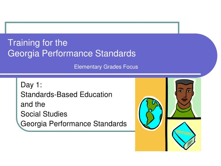 training for the georgia performance standards elementary grades focus n.