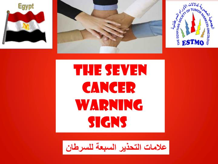 The Seven Cancer Warning Signs