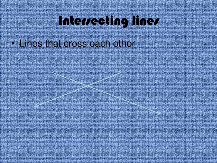 Intersecting lines