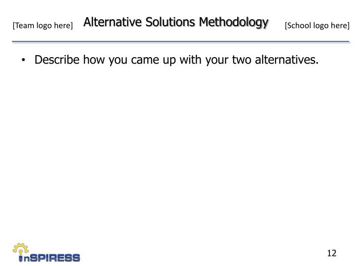 Alternative Solutions Methodology