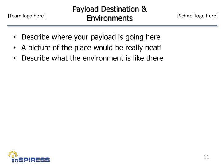 Payload Destination & Environments