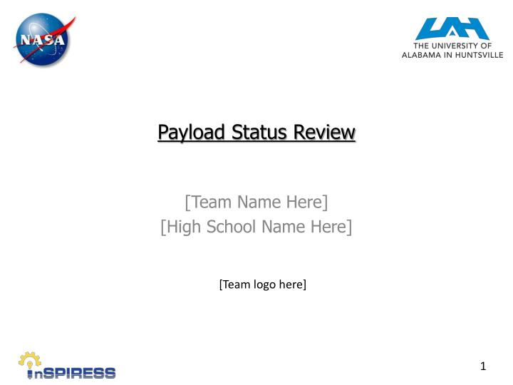 Payload status review