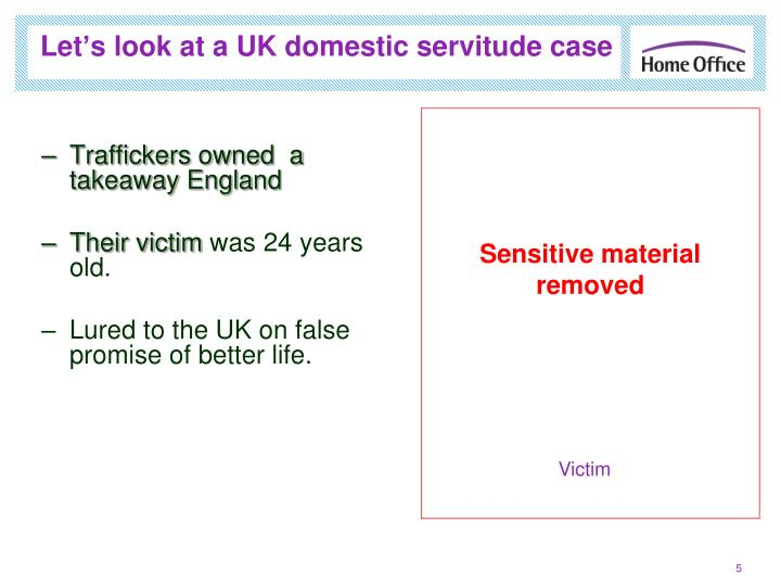 Let's look at a UK domestic servitude case