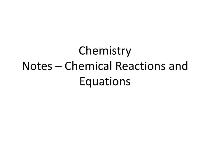 chemistry notes chemical reactions and equations n.