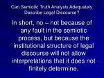 can semiotic truth analysis adequately describe legal discourse