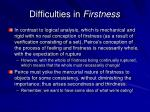 difficulties in firstness