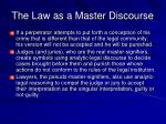 the law as a master discourse
