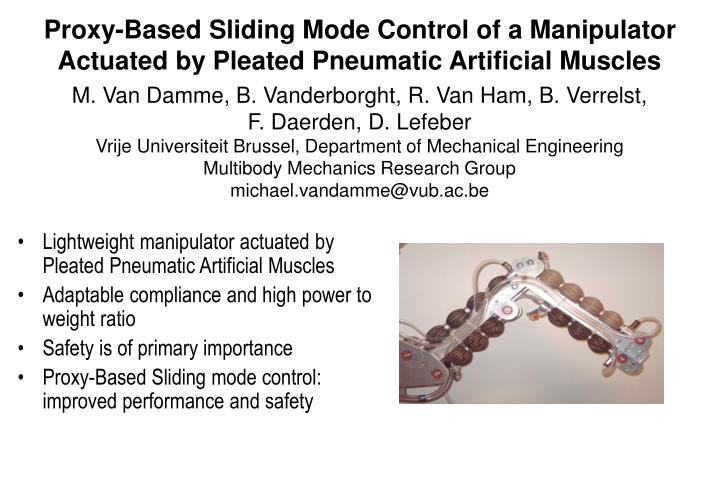 proxy based sliding mode control of a manipulator actuated by pleated pneumatic artificial muscles n.