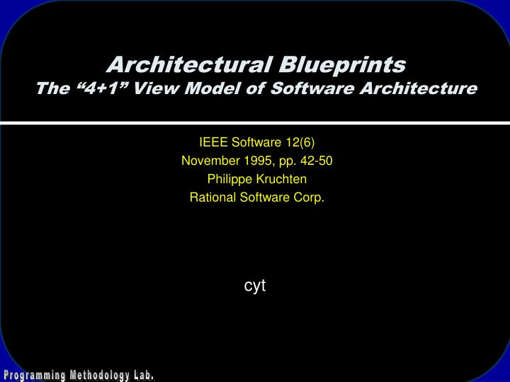 architectural blueprints the 4 1 view model of software architecture n.