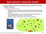 kako postaviti senzorsku mre u2