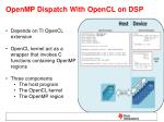 openmp dispatch with opencl on dsp