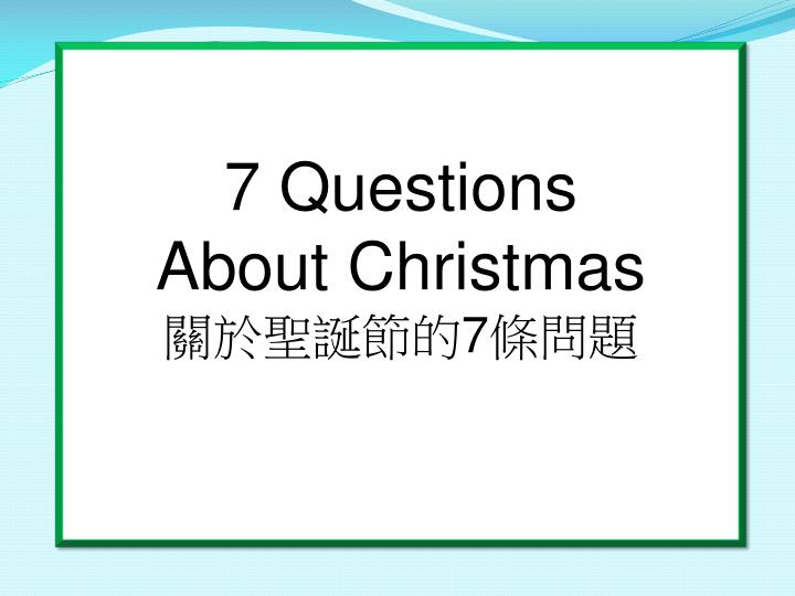 7 questions about christmas 7 n.