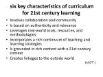 six key characteristics of curriculum for 21st century learning