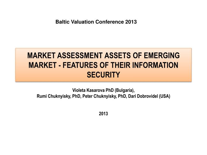 market assessment assets of emerging market features of their information security n.