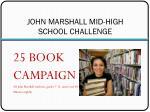 john marshall mid high school challenge
