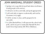 john marshall student creed