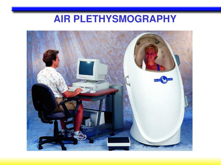 AIR PLETHYSMOGRAPHY