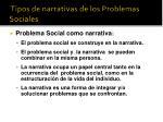 tipos de narrativas de los problemas sociales