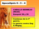apocalipsis 6 3 4
